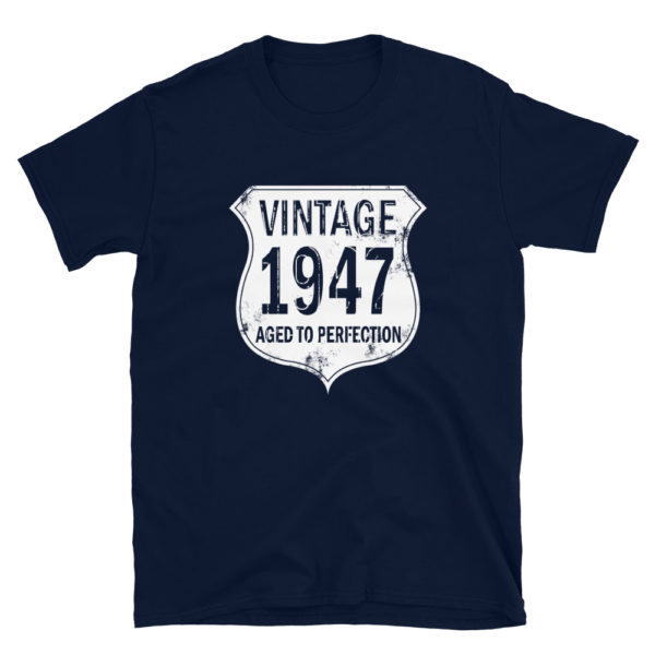 1947 Aged to Perfection Men's/Unisex T-Shirt