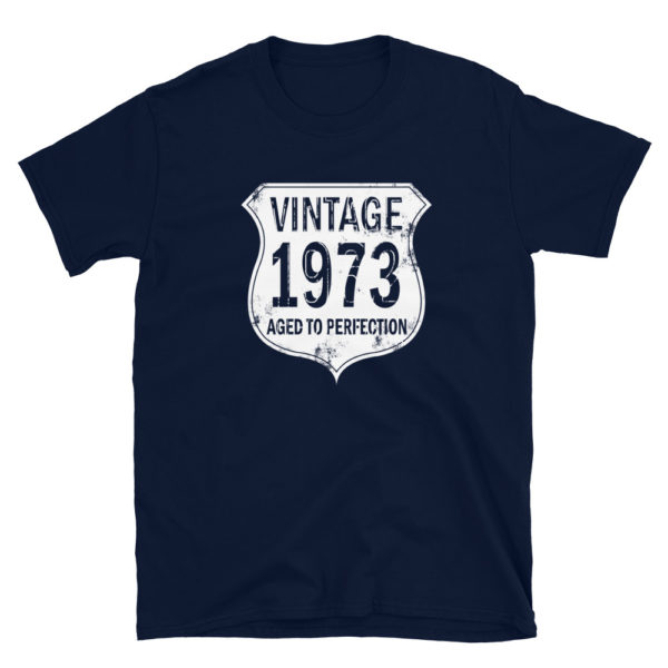 1973 Aged to Perfection Men's/Unisex T-Shirt