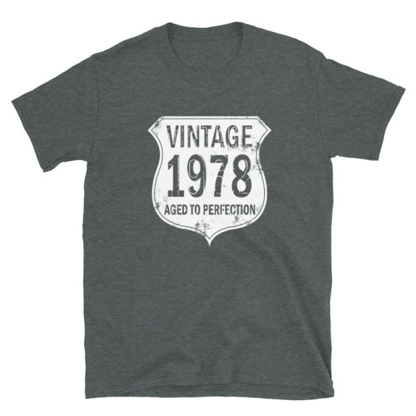 1978 Aged to Perfection Men's/Unisex T-Shirt