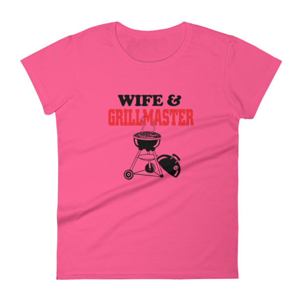 Wife & Grillmaster Women's Fashion Fit T-shirt