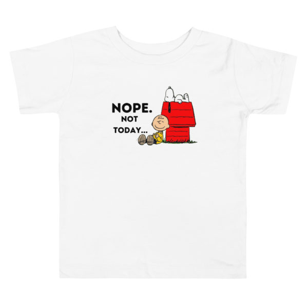 Snoopy Nope Not Today Toddler's Premium T-shirt