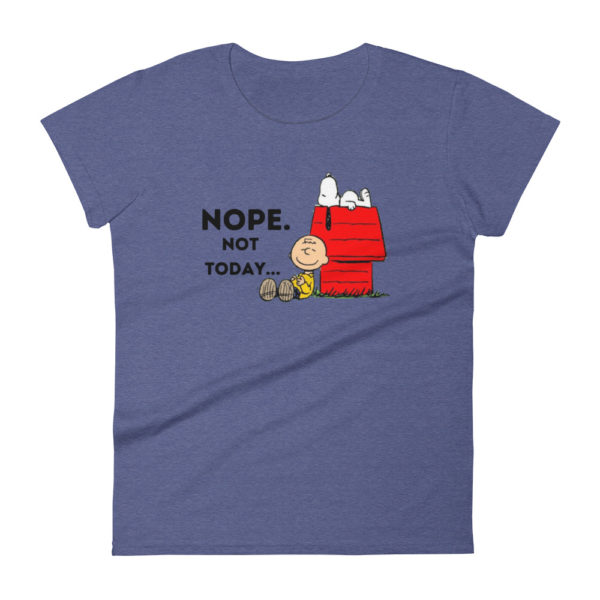 Snoopy Nope Not Today Women's Fashion Fit T-shirt